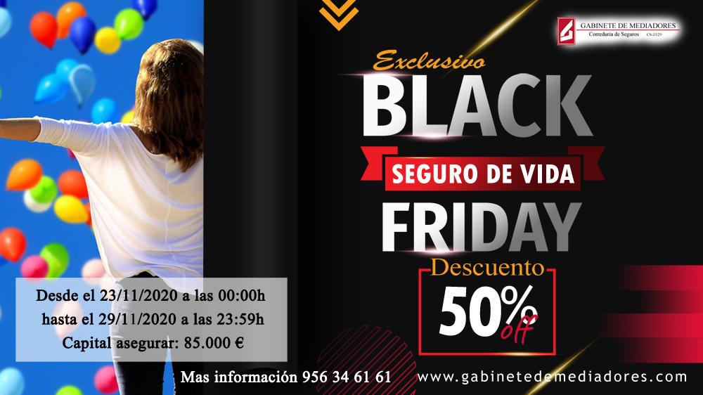 Black Friday: 50% de descuento en su seguro de vida